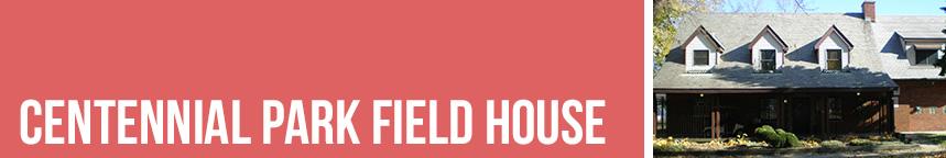 Centennial-Field-House-Button1